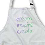 click on Dream Inspire Create Pastel to enlarge!